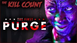 The First Purge (2018) KILL COUNT