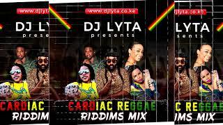 DJ LYTA - CARDIAC REGGAE RIDDIMS MIX
