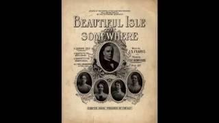 Beautiful Isle of Somewhere (1897)