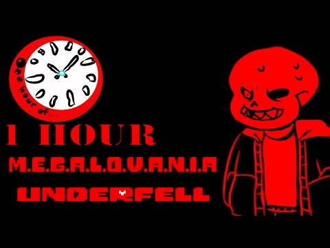 Underfell (Undertale AU) - M.E.G.A.L.O.V.A.N.I.A 1 hour | One Hour of...