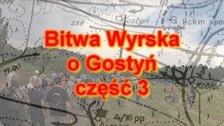 preview picture of video 'Bitwa Wyrska o Gostyń - 2014 - cz. 3'