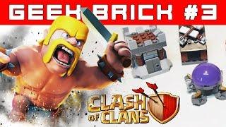 LEGO Clash of Clans лего самоделки 1 часть [Geek Brick]