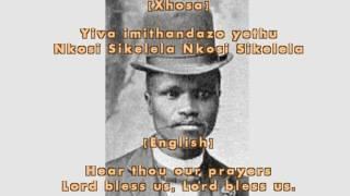 Nkosi Sikelel' iAfrika - Enoch Sontonga (Lyrics + English Translation)