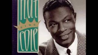 "Nat King Cole  "" I've Grown Accustomed To Her Face """