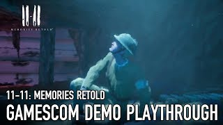 11-11:Memories Retold - PS4 / Xbox1 / PC - Gamescom Demo Playthrough - 17 Minutes of Gameplay