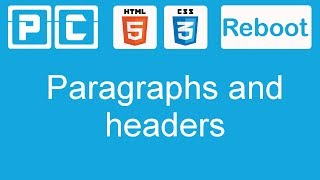 HTML5 and CSS3 beginners tutorial 3 - line breaks, paragraphs and headers