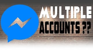 How To Add Multiple Facebook Account in One Messenger App