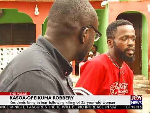 Kasoa-Opeikuma Robbery - The Pulse On JoyNews (19-7-18)