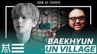 "The Kulture Study: BAEKHYUN ""UN Village"" MV"
