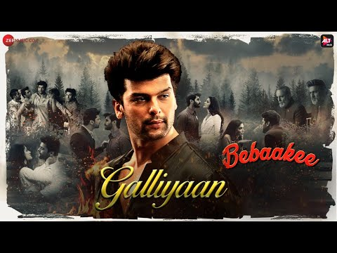 Bebaakee – Galliyan Lyrics