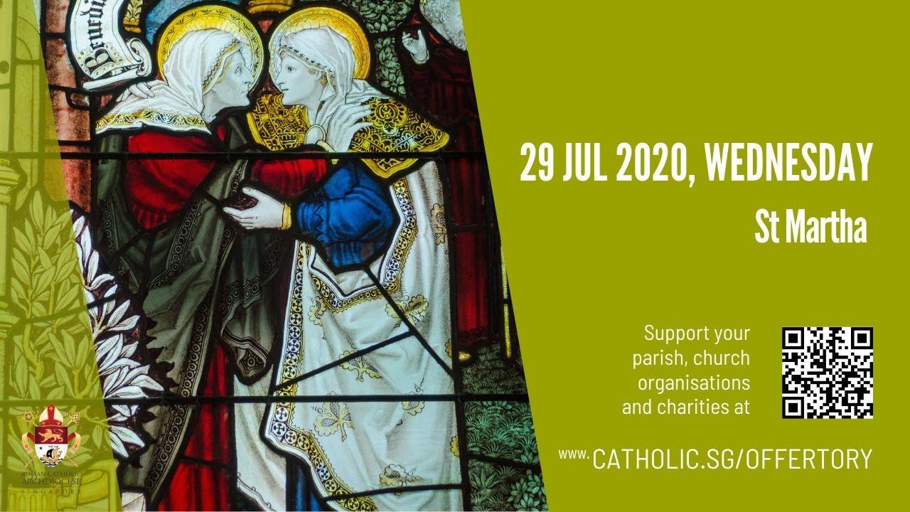 Catholic Daily Mass 29th July 2020 Today, Catholic Daily Mass 29th July 2020 Today  – Wednesday, St Martha 2020
