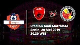Live Streaming Liga 1 2019, PSM Makassar Vs Semen Padang Senin (20/5) Pukul 20.30 WIB