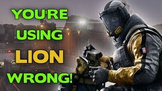 Rainbow Six Siege Tips || You're using Lion wrong!!