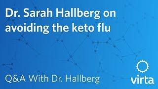 Dr. Sarah Hallberg on avoiding the keto flu