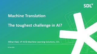 newgate-redleaf-ai-conference-sdl-neural-machine-translation-the-toughest-challenge-in-ai-26-07-2018