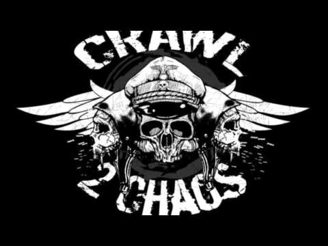 Crawl 2 Chaos  -  By The Throat