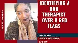 Identifying A Bad Therapist: Over 9 Red Flags -Psychotherapy Crash Course