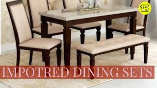 IMPORTED DINING SETS AT GOOD PRICE | CONTACT- 9810527294