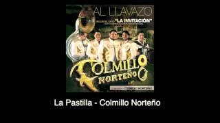 La pastilla (Audio) - Colmillo Norteño (Video)