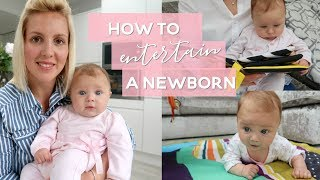How to Entertain a Newborn Baby | 0-3 Months