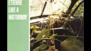 Saint Etienne - Like A Motorway (Chekov Warp Vocal Remix)