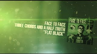 Face to Face - Flat Black