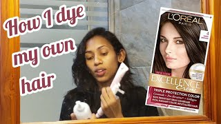 Dying My Hair At Home | Loreal Excellence Creme Dark Brown
