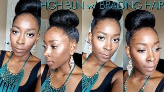 High Bun W/ Braiding Hair | Ep. 2 | Fall/Winter Protective Style Series | Michel Dione