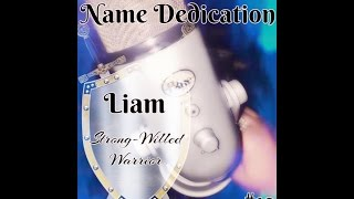 12th ASMR  - Ear-to-Ear, Layered Name Dedication: Liam