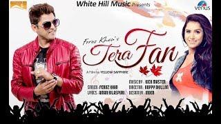 Tera Fan  Feroz Khan