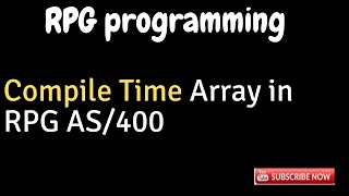IBM i, AS400 Tutorial, iSeries, System i - Compile Time Array in RPG AS400