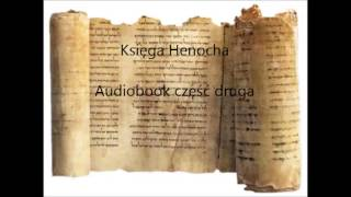 Księga Henocha audiobook cz. 2 Lektor: KoDeR76 (E-book)