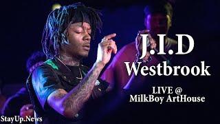 J.I.D   Westbrook (feat. A$AP Ferg) [LIVE @ MilkBoy ArtHouse]