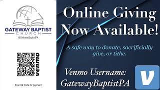 Gateway Baptist Church Wednesday Bible Study 8/26