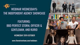 The Independent Agency Showcase with BBD Perfect Storm, Kurio and Officer and Gentleman (Read more)