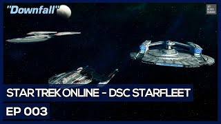 Star Trek Online - Age Of Discovery - Downfall [DSC Federation]