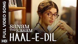 Haal-E-Dil Full Video Song | Sanam Teri Kasam - YouTube