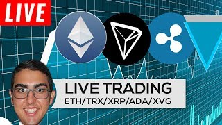Live Trading: Ethereum ($ETH), Tron ($TRX), Ripple ($XRP), Cardano ($ADA), Verge ($XVG), & More