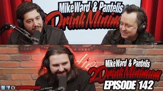 2 Drink Minimum - Episode 142