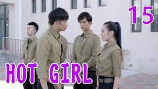 HOT GIRL  EP15(Dilraba,Ma Ke)麻辣变形计