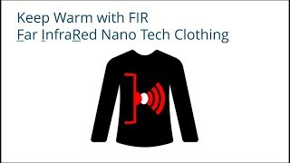 Keep Warm with Infrared Nano Tech Clothing