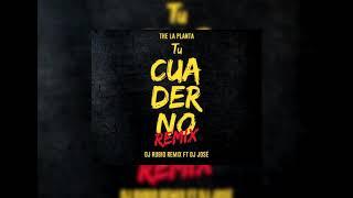 The La Planta Tu Cuaderno Remix Dj Jose Dj Rubio 2k19