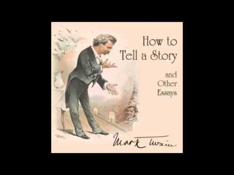 How to Tell a Story and Other Essays (FULL Audiobook)
