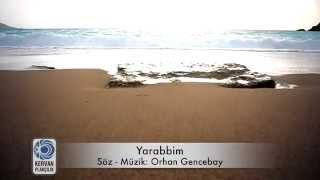 Yarabbim - Orhan Gencebay - Lyric Video - HD