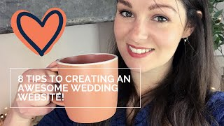 8 tips to build an AWESOME WEDDING WEBSITE!