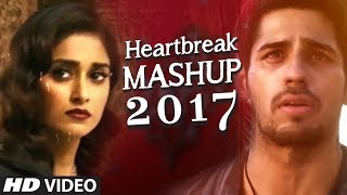 HEARTBREAK MASHUP Bollywood Remix 2017 | DJ YOGII