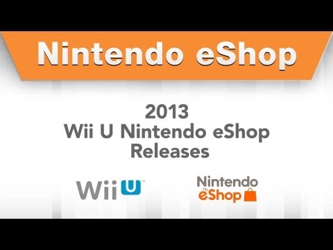 Here's What The Wii U eShop Has In Store For Us In 2013