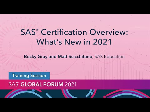 SAS Certification Overview: What's New in 2021 - YouTube