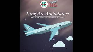 Air Ambulance Service in Bhubaneswar with Curative Support by King