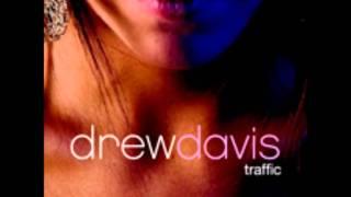 Drew Davis- Drive